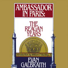 Ambassador in Paris by Evan Galbraith
