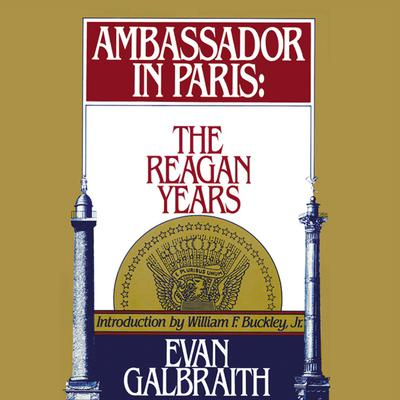 Ambassador in Paris by Evan Galbraith