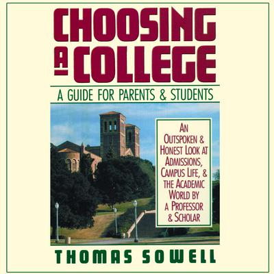 Choosing a College by Thomas Sowell