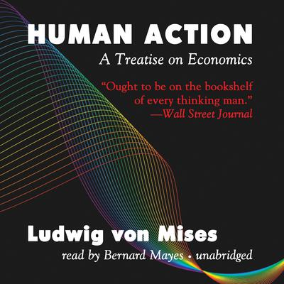Human Action, Third Revised Edition by Ludwig von Mises