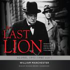 The Last Lion: Winston Spencer Churchill, Vol. 2 by William Manchester