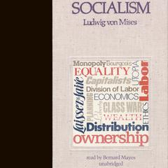 Socialism by Ludwig von Mises