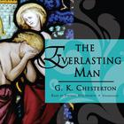 The Everlasting Man by G. K. Chesterton