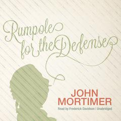 Rumpole for the Defense by John Mortimer
