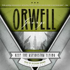 Keep the Aspidistra Flying by George Orwell