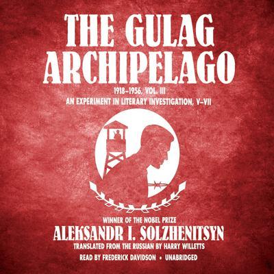 Volume III - Aleksandr Solzhenitsyn