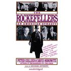 The Rockefellers by Peter Collier, David Horowitz