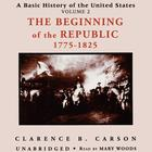 A Basic History of the United States, Vol. 2 by Clarence B. Carson