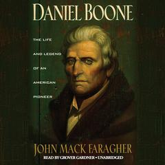 Daniel Boone by John Mack Faragher