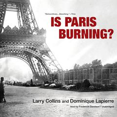 Is Paris Burning? by Larry Collins