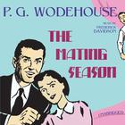 The Mating Season by P. G. Wodehouse