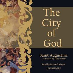 The City of God by Saint Aurelius Augustinus