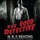The Good Detective by H. R. F. Keating