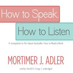 How to Speak, How to Listen by Mortimer J. Adler