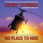 No Place to Hide by Gerry Carroll