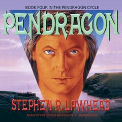 Pendragon by Stephen R. Lawhead