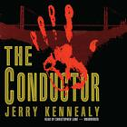 The Conductor by Jerry Kennealy