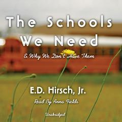 The Schools We Need by E. D. Hirsch Jr.