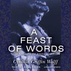 A Feast of Words by Cynthia Griffin Wolff