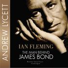 Ian Fleming by Andrew Lycett