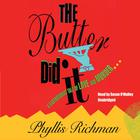The Butter Did It by Phyllis Richman