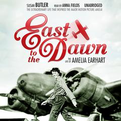 East to the Dawn by Susan Butler