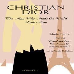 Christian Dior by Marie-France Pochna