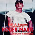 Still a Legend by Harvey Rosenfeld