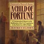 A Child of Fortune by Jeffrey St. John
