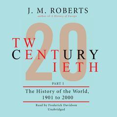 Twentieth Century by J. M. Roberts