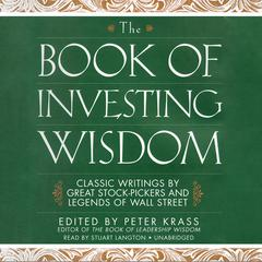 The Book of Investing Wisdom by Peter Krass