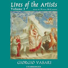 Lives of the Artists, Vol. 1 by Giorgio Vasari