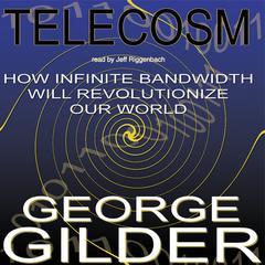 Telecosm by George Gilder