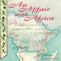 An Affair with Africa by Alzada Carlisle Kistner