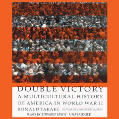 Double Victory by Ronald Takaki