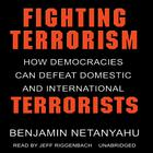 Fighting Terrorism by Benjamin Netanyahu