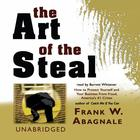The Art of the Steal by Frank W. Abagnale