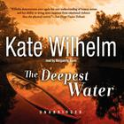 The Deepest Water by Kate Wilhelm