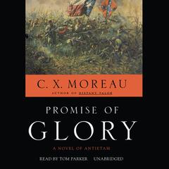 Promise of Glory by C. X. Moreau