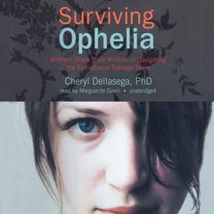 Surviving Ophelia by Cheryl Dellasega, PhD