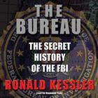 The Bureau by Ronald Kessler