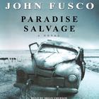 Paradise Salvage by John Fusco