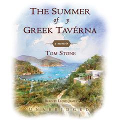 The Summer of My Greek Tavérna by Tom Stone
