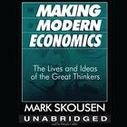 The Making of Modern Economics by Mark Skousen