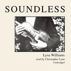 Soundless by Lysa Williams