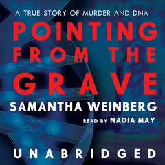 Pointing from the Grave by Samantha Weinberg