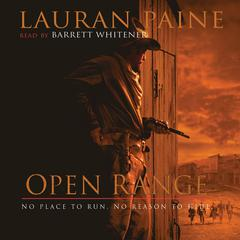 Open Range by Lauran Paine