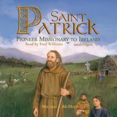 Saint Patrick by Michael J. McHugh
