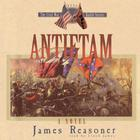 Antietam by James Reasoner