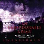 An Unpardonable Crime by Andrew Taylor